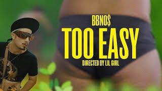 Too Easy (Audio) - Bbno$ (Video)