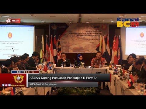 ASEAN Dorong Perluasan Penerapan E-Form D