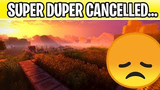 Minecraft Super Duper Graphics Pack Is CANCELLED! I'm Speechless....
