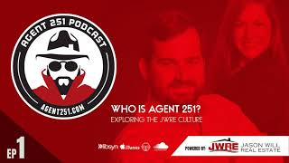 Ep.1 - Who Is Agent 251?