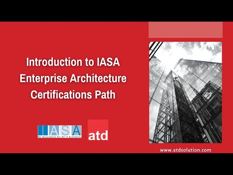 Introduction to IASA Enterprise Architecture Certifications Path ...