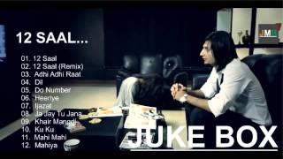 12 Saal Full Album Songs   jukebox   Bilaal saeed  