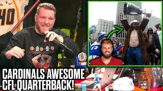 Pat McAfee Reacts To The Cardinals AWESOME New CFL Quarterback