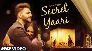 Secret Yaari (Full Song) Sara Gurpal | Starboy Music X | Jaskaran Riar | Latest Punjabi Song 2020