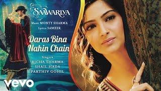 Daras Bina Nahin Chain Best Song - Saawariya   - YouTube