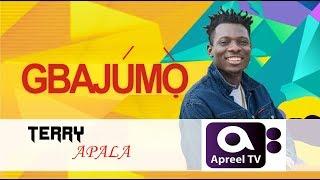 TERRY APALA on Gbajumo TV