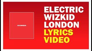 StarBoy feat. Wizkid & London - Electric (Audio Lyrics)