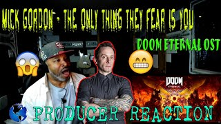 """Mick Gordon   Doom Eternal OST   """"The Only Thing they Fear is You"""" - Producer Reaction"""