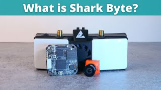 Shark Byte Complete System Overview - Is this the Digital FPV system for you?