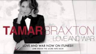 Tamar Braxton-Love And War(New Orleans Bounce)