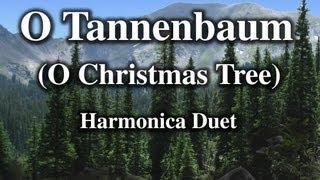 O Tannenbaum (O Christmas Tree) Harmonica Duet