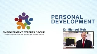 Personal Development – Dr. Michael Meir, president of Empowerment Experts
