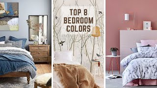 BEST BEDROOM COLORS | TOP 8