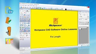 Richpeace CAD Software Online Lessons-Fix length (V9)