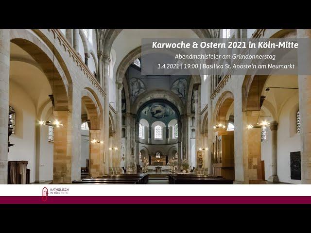 Livestream: Abendmahlsfeier am Gründonnerstag | 1.4.21, 19:00 | St. Aposteln