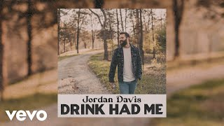 Jordan Davis Drink Had Me