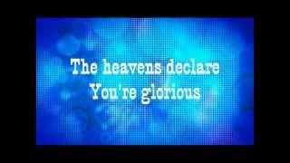 Famous One (Chris Tomlin) with Lyrics