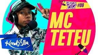 Mc Teteu – #ParçasZilla 09