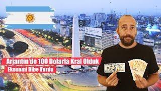 Arjantin'de 100 Dolarla Kral Olduk: Ekonomi Dibe Vurdu