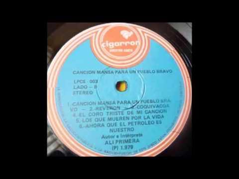 Canción Mansa para Un Pueblo Bravo (Disco Completo 1978) - Ali Primera (Video)
