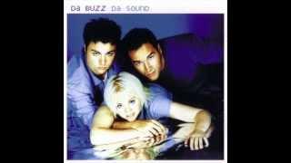 Da Buzz - Do You Want Me