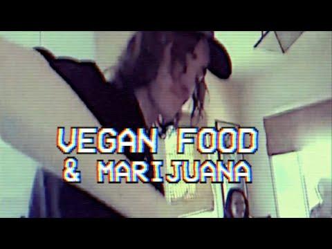 Vegan Food & Marijuana