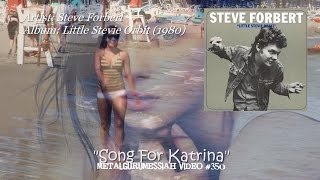 Song For Katrina - Steve Forbert (1980) FLAC Remaster HD 1080p  ~MetalGuruMessiah~