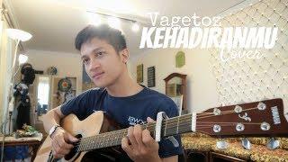 KEHADIRANMU - VAGETOZ ( COVER BY ALDHI ) | FULL VERSION
