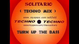 TURN UP THE BASS -SOLITARIO -TECHNO Moombah-Afrojack remix