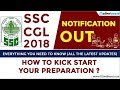 SSC CGL 2018 Notification | Normalization Introduced | Latest Updates | Must Watch