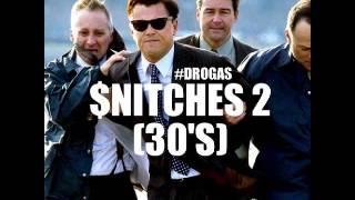 Snitches 2 (30's) - Lupe Fiasco