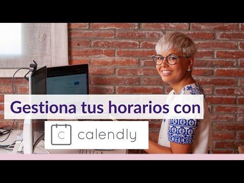 [Tutorial] Calendly: La herramienta que gestiona tu calendario