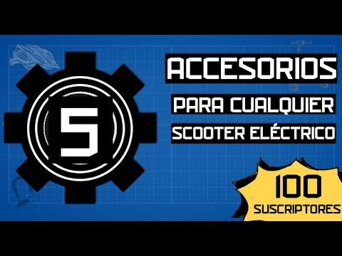 ⚙️5 Accesorios Para Cualquier Scooter Eléctrico - 💯¡Especial 100 Suscriptores!💯
