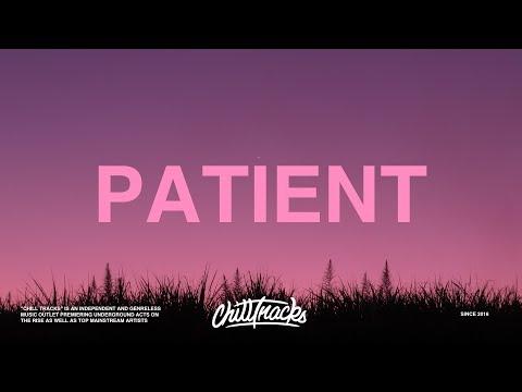 Post Malone – Patient (Lyrics)