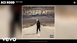 Ace Hood - They Said (Audio)
