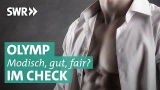 Olymp im Check: Oberbekleidung der Oberklasse? | Marktcheck SWR
