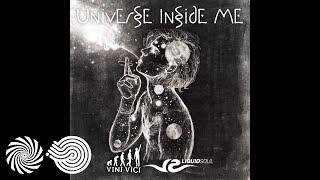 """Video thumbnail of """"Liquid Soul & Vini Vici - Universe Inside Me"""""""
