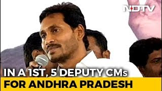 Chief Minister Jagan Reddy To Have 5, Yes, 5 Deputies