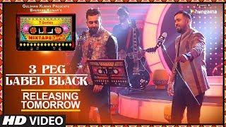 T-Series Mixtape Punjabi: 3 Peg/Label Black Song | Releasing►Tomorrow | Sharry Mann | Gupz Sehra