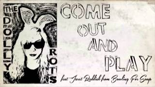 The Dollyrots - Come Out and Play (Keep 'em Separated)