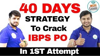 STRATEGY TO CRACK IBPS PO IN 1ST ATTEMPT IN 40 DAYS