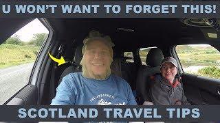 Scotland Trip Quick Tips Video 1