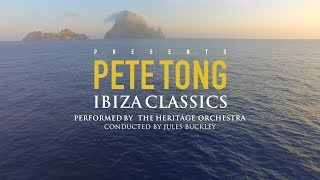 Pete Tong  Ibiza Classics performed by The Heritage Orchestra  August 5th  Destino Ibiza