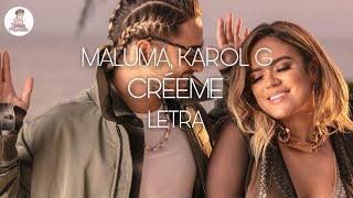 Créeme – Karol G Ft. Maluma | LYRICS Letra