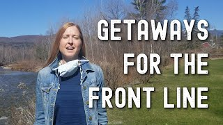 Getaways for the Front Line