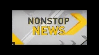 DNA: Non Stop News, 12th July, 2019