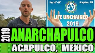 Anarchapulco 2019 - My Experience in Acapulco, Mexico at a Cryptocurrency Conference & as a Tourist
