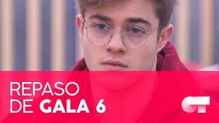 REPASO DE GALA | GALA 6 | OT 2020