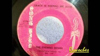 """Grace Is Keeping Me Alive""- The Evening Doves"