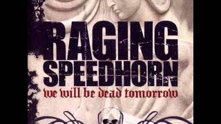 Raging Speedhorn - Ride with the devil